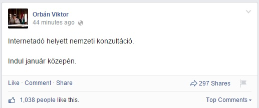 """""""National Consultation instead of internet tax. It will begin mid-January"""" (Viktor Orbán's Facebook Page) - Hungary Today"""