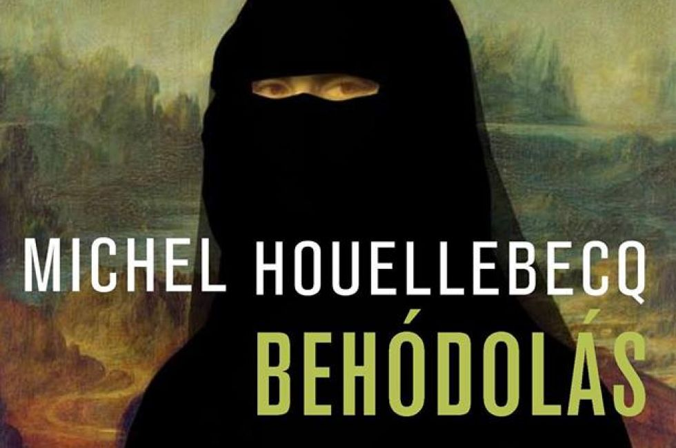 "Hungarian ""Anti-Islam"" Cover Of Controversial French Novel Causes Uproar post's picture"