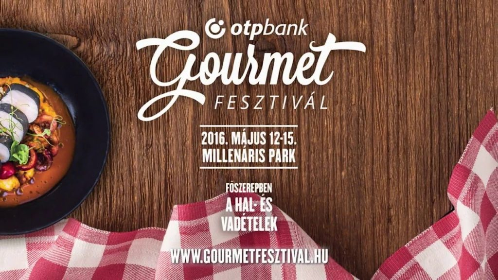 Gourmet Festival 2016: Taste The Best Of Hungary post's picture