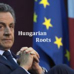 HUNGARIAN ROOTS: NICOLAS SARKOZY FRANCE 23rd PRESIDENT FROM 2007-2012