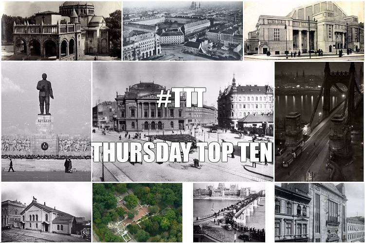 Thursday Top Ten: Lost Buildings of Budapest post's picture