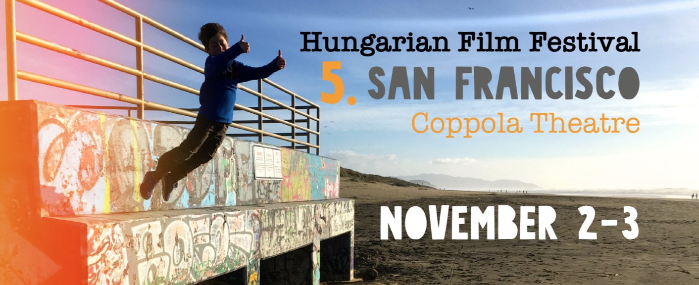 5th Hungarian Film Festival Held in San Francisco post's picture